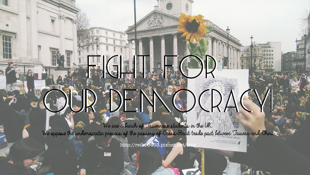 [Live&Learn:倫敦日記] 3月30日,當我們在海外為台灣的民主挺身而出。