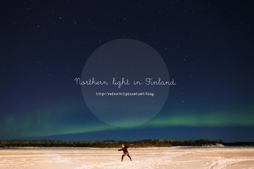 [芬蘭] 在北極圈的Lapland看見極光。